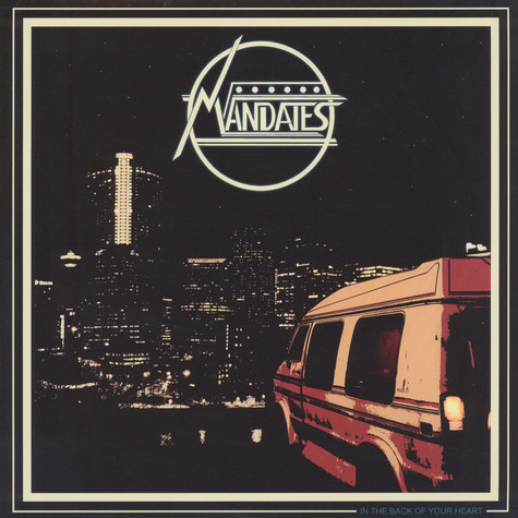 Mandates - In The Back of Your Heart