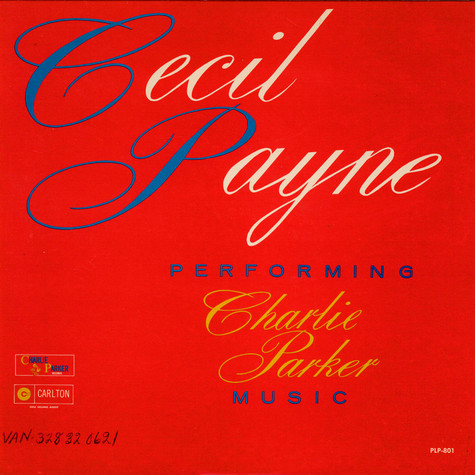 Cecil Payne - Performing Charlie Parker Music