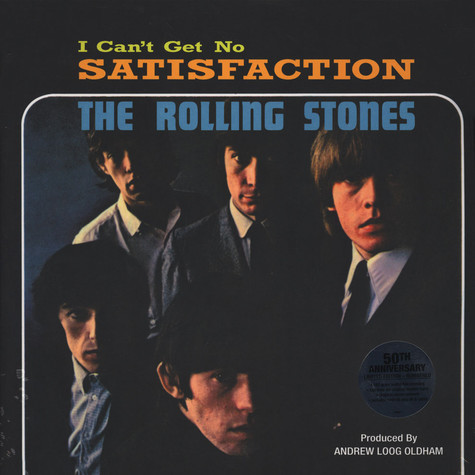 Rolling Stones, The - (I Can't Get No) Satisfaction 50th Anniversary Edition
