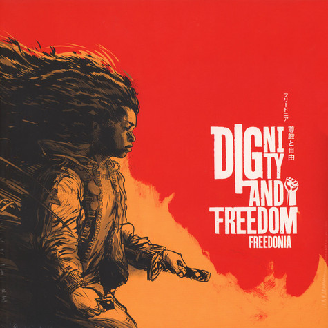 Freedonia - Dignity And Freedom
