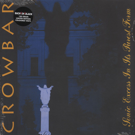 Crowbar - Sonic Excess In Its Purest Form Colored Vinyl Edition