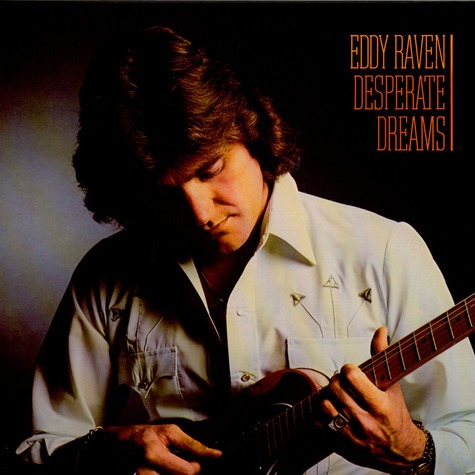 Eddy Raven - Desperate Dreams