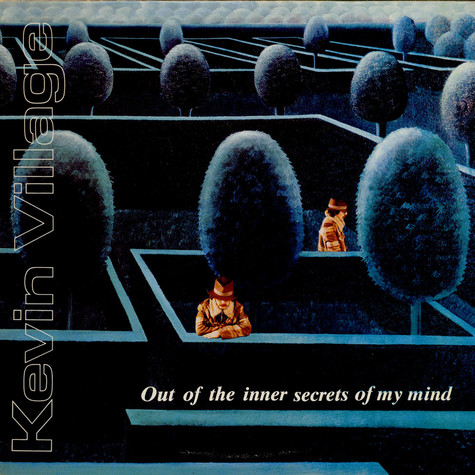 Kevin Village - Out Of The Inner Secrets Of My Mind