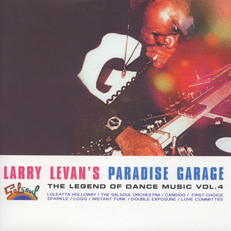 V.A. - Larry Levan's Paradise Garage - The Legend Of Dance Music Volume 4