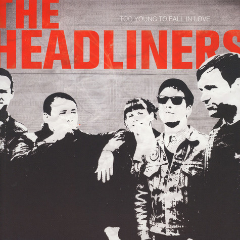 Headliners - Too Young To Fall In Love