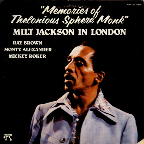 "Milt Jackson - Milt Jackson In London "" Memories Of Thelonoius Sphere Monk"""