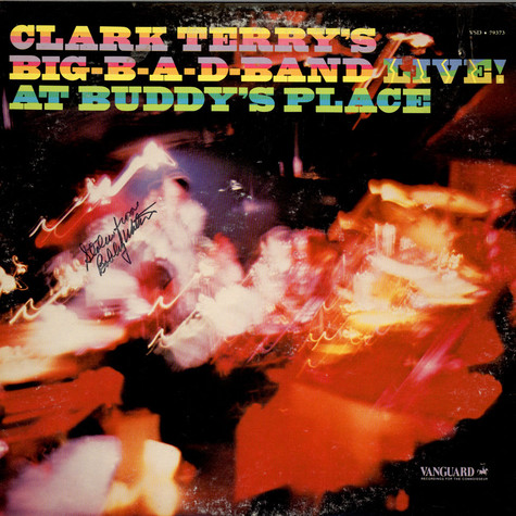 Clark Terry's Big Bad Band - Big-B-A-D-Band Live! At Buddy's Place