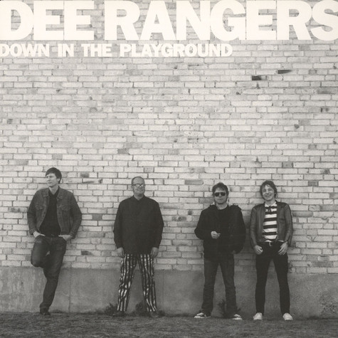 Dee Rangers - Down In The Playground
