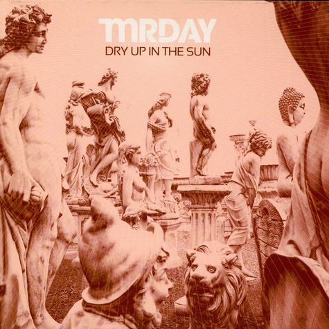 Mr. Day - Dry up in the sun