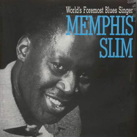 Memphis Slim - World Foremost Blues Singer