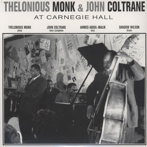 Thelonious Monk & John Coltrane - At Carnegie Hall November 29, 1957