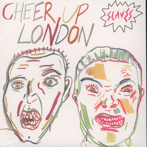 Slaves - Cheer Up London
