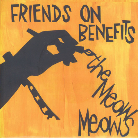 Meow Meows - Friends On Benefits EP
