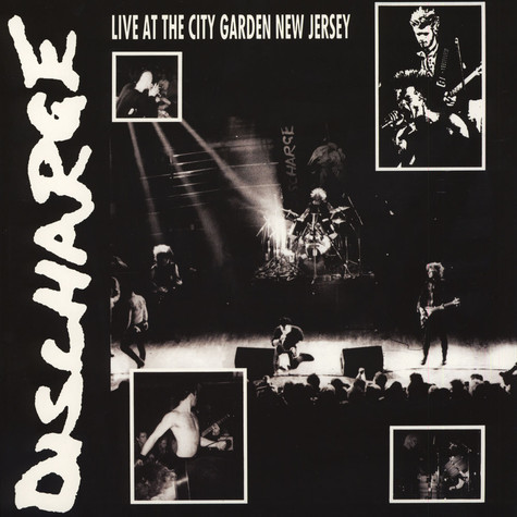 Discharge - Live At The City Garden, New Jersey 1983