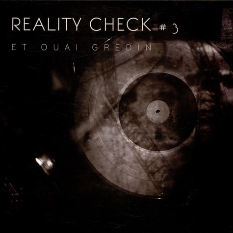 "Reality Check - ""Et Ouai Gredin"" LP"