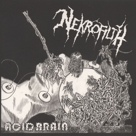 Nekrofilth - Acid Brain
