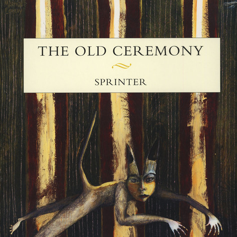 Old Ceremony - Sprinter