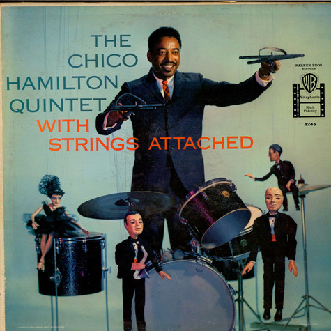 Chico Hamilton Quintet, The - With Strings Attached