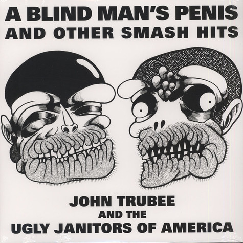 John Trubee And The Ugly Janitors Of America - A Blind Man's Penis And Other Smash Hits