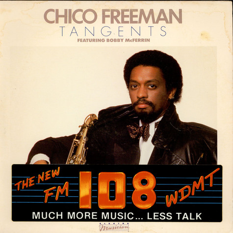 Chico Freeman - Tangents feat. Bobby McFerrin