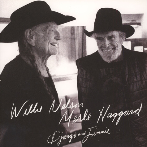 Willie Nelson / Merle Haggard - Django And Jimmie