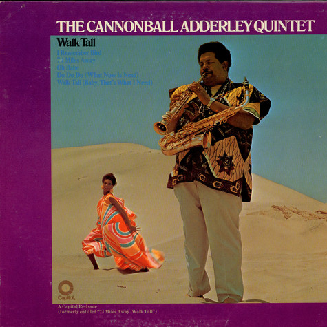 Cannonball Adderley Quintet, The - Walk Tall
