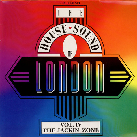 "V.A. - The House Sound Of London - Vol. Iv - "" The Jackin' Zone """