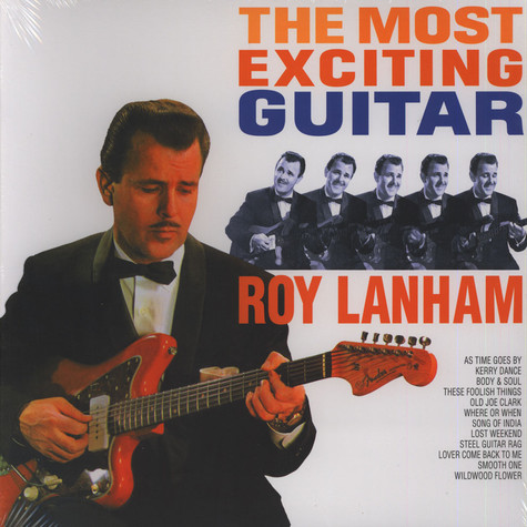 Roy Lanham - The Most Exciting Guitar