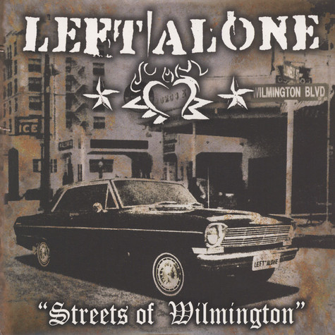 Left Alone - Streets Of Wilmington