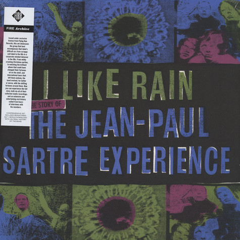 Jean Paul Sartre Experience - I Like Rain: The Story Of The Jean Paul Sartre Experience