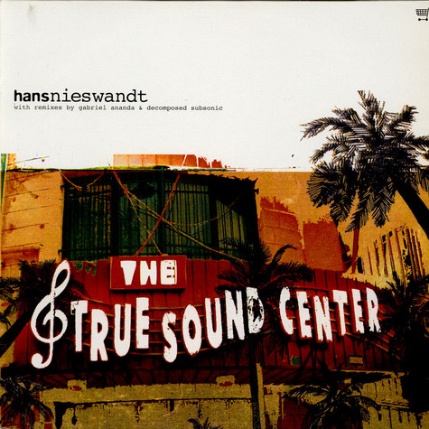 Hans Nieswandt - The True Sound Center