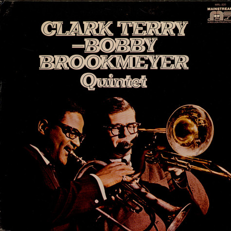 Clark Terry & Bob Brookmeyer Quintet - Straight No Chaser