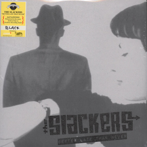 Slackers, The - Better Late Than Never