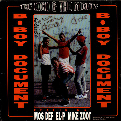High & Mighty, The - B-Boy Document / Mind, Soul & Body feat. Mos Def, EL-P, Mike Zoot