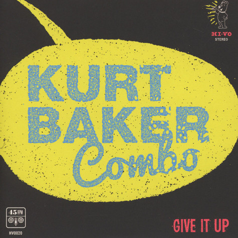 Kurt Baker  Combo - Give It Up
