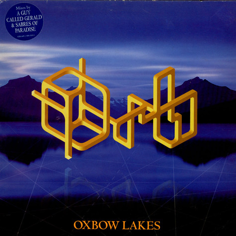 Orb, The - Oxbow Lakes