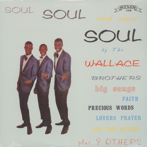 Wallace Brothers, The - Soul Soul And More Soul