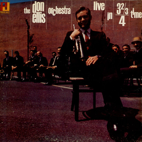 Don Ellis Orchestra, The - Live In 3 2/3 /4 Time