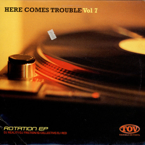 V.A. - Here Comes Trouble Vol 7 (Rotation EP)
