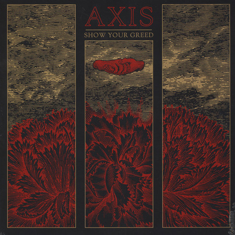 Axis - Show Your Greed