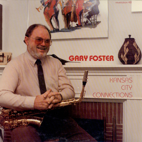 Gary Foster - Kansas City Connections