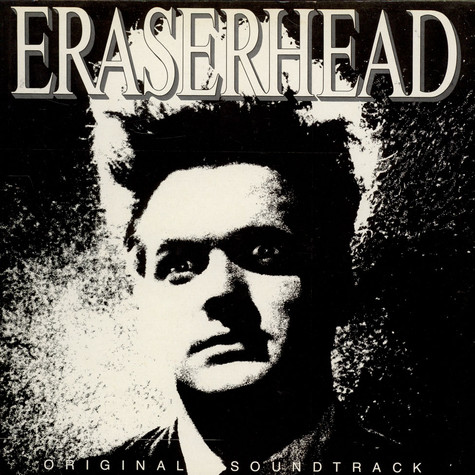 David Lynch & Alan R. Splet - OST Eraserhead