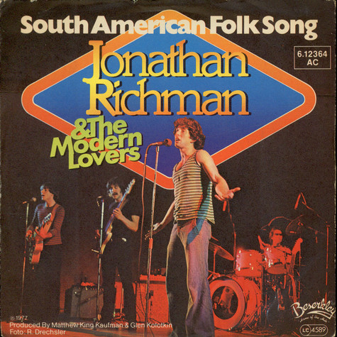 Jonathan Richman & The Modern Lovers - South American Folk Song