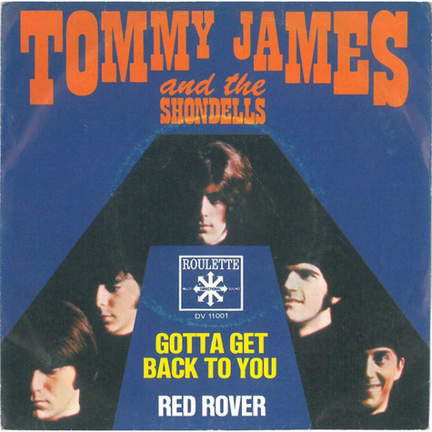 Tommy James & The Shondells - Gotta Get Back To You