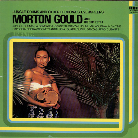 Morton Gould And His Orchestra - Jungle Drums And Other Lecuona's Evergreens