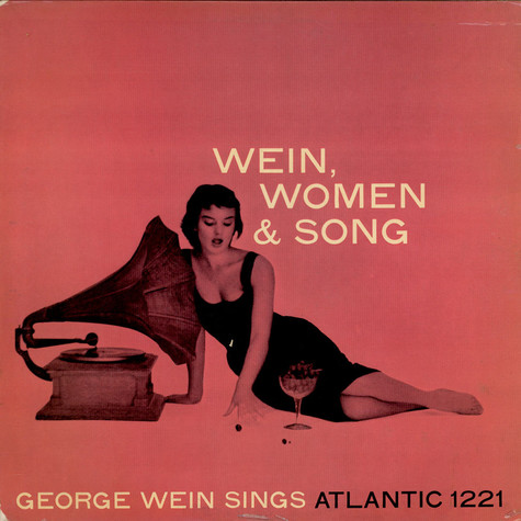 George Wein - Wein, Women & Song