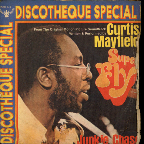 Curtis Mayfield - Superfly / Junkie Chase
