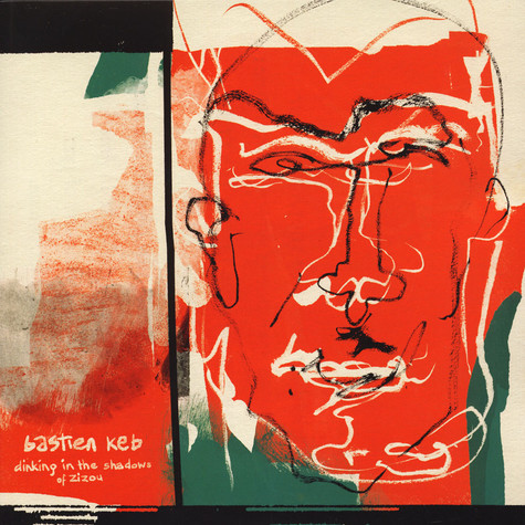 Bastien Keb - Dinking In The Shadows Of Zizou