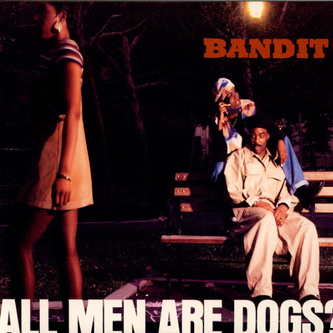 Red Bandit - All Men Are Dogs?