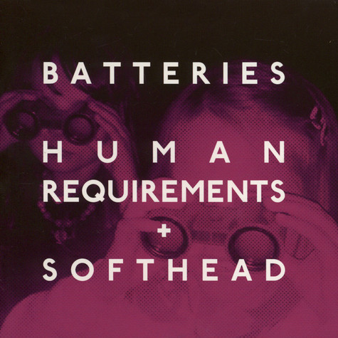 Batteries - Human Requirements / Softhead